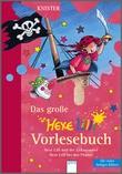 Cover: Das große Hexe Lilli Vorlesebuch (2) - Hexe Lilli und der Zirkuszauber. Hexe Lilli bei den Piraten