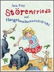 Cover: Störenfrieda auf Hängebauchschweinsafari