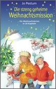 Cover: Die streng geheime Weihnachtsmission - Ein Weihnachtskrimi in 24 Kapiteln