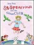 Cover: Störenfrieda und der Glitzerclub