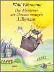 Cover: Die Abenteuer der überaus mutigen Lillimaus