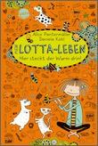 Cover: Mein Lotta-Leben (3). Hier steckt der Wurm drin!