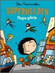Cover: Superhelden fliegen geheim