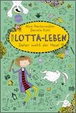 Cover: Mein Lotta-Leben (4). Daher weht der Hase!