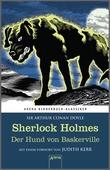 Cover: Sherlock Holmes. Der Hund von Baskerville - Arena Kinderbuch-Klassiker. Mit einem Vorwort von Judith Kerr