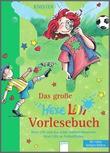 Cover: Das große Hexe Lilli Vorlesebuch (4) - Hexe Lilli und das wilde Indianerabenteuer. Hexe Lilli im Fußballfieber