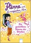 Cover: Die gestohlene Stimme des Drachen - Hanna und die magischen Tiere (1)