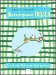 Cover: Hieronymus Frosch. Das hat die Welt noch nicht gesehen