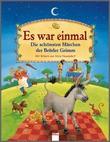 Cover: Es war einmal - Die schönsten Märchen der Brüder Grimm