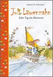 Cover: Jeder Tag ein Abenteuer - Juli Löwenzahn