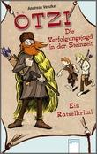 Cover: Ötzi. Die Verfolgungsjagd in der Steinzeit - Ein Rätselkrimi