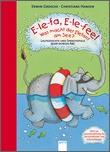Cover: E-le-fa. E-le-fee! Was macht der Elefant am See - Lautgedichte und Sprachspiele quer durchs ABC