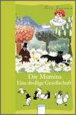 Cover: Die Mumins - Eine drollige Gesellschaft