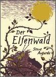 Cover: Der Elfenwald - Das Kleine Volk (2)