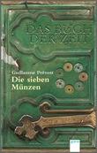 Cover: Das Buch der Zeit. Die sieben Münzen