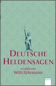 Cover: Deutsche Heldensagen