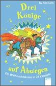 Cover: Drei Könige auf Abwegen - Ein Weihnachtskrimi in 24 Kapiteln