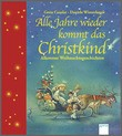 Cover: Alle Jahre wieder kommt das Christkind - Allererste Weihnachtsgeschichten