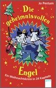 Cover: Die geheimnisvollen Engel - Ein Weihnachtskrimi in 24 Kapiteln
