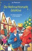 Cover: Die Weihnachtsmarktdetektive - Ein Weihnachtskrimi in 24 Kapiteln