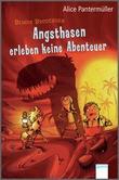 Cover: Bendix Brodersen. Angsthasen erleben keine Abenteuer