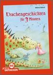 Cover: Drachengeschichten für 3 Minuten - Limitierte Jubiläumsausgabe