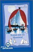 Cover: Komm mit ins Mumintal - Zwei Bände in einem. Limitierte Jubiläumsausgabe