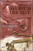 Cover: Das Buch der Zeit (3). Der magische Reif