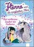 Cover: Der verlorene Zauber des Einhorns - Hanna und die magischen Tiere (2)