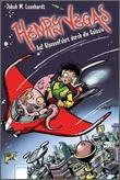 Cover: Henry Vegas (1). Auf Klassenfahrt durch die Galaxie