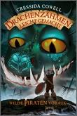 Cover: Drachenzähmen leicht gemacht (2). Wilde Piraten voraus!