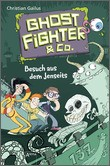 Cover: Ghostfighter & Co. (2). Besuch aus dem Jenseits