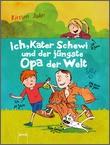 Cover: Ich, Kater Schewi und der jüngste Opa der Welt