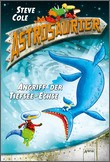 Cover: Astrosaurier (3). Angriff der Tiefsee-Echse