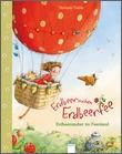 Cover: Erdbeerinchen Erdbeerfee. Erdbeerzauber im Feenland