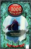 Cover: Das Geheimnis von Atlantis - Tor zu 1000 Welten