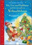 Cover: Ida, Lou und Balthasar und der verzauberte Weihnachtsbaum