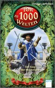 Cover: Der Sieg der Musketiere - Tor zu 1000 Welten