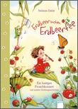 Cover: Erdbeerinchen Erdbeerfee. Ein lustiges Froschkonzert und andere Vorlesegeschichten