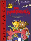 Cover: Die Pumpernickels. Alle monsterstarken Geschichten