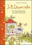 Cover: Juli Löwenzahn. Ein Tag im Baumhaus und andere Abenteuer