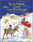 Cover: In 24 Tagen kommt das Christkind - Adventskalender-Geschichten