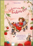 Cover: Erdbeerinchen Erdbeerfee. Hokuspokus im Fledermausbaum und andere Vorlesegeschichten