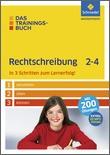 Das Trainingsbuch - Rechtschreibung 2-4