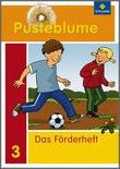 Cover: Pusteblume. Das Sprachbuch - Ausgabe 2009 - Förderheft 3