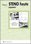 Cover zu artikel Steno heute - Deutsche Einheitskurzschrift - Ein Lernprogramm für den Selbst- und Klassenunterricht