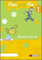 Cover: Flex und Flo - Ausgabe 2007 - Themenheft Rechnen bis 10