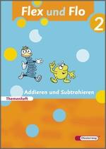 Cover: Flex und Flo - Ausgabe 2007 - Themenheft Addieren und Subtrahieren 2