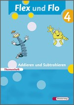 Cover: Flex und Flo - Ausgabe 2007 - Themenheft Addieren und Subtrahieren 4