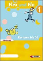 Cover: Flex und Flo - Ausgabe 2007 - Themenheft Rechnen bis 20